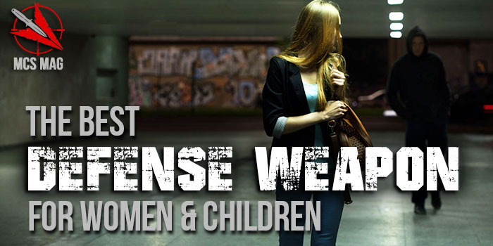 Best Self Defense Weapon For Women And Kids