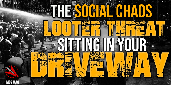 Looter Social Chaos Home Invasion Threat