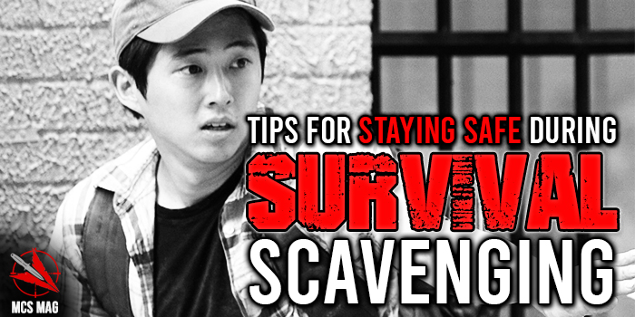 Survival Scavenging Safety Tips